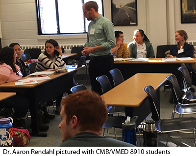 Aaron Rendahl with CMB VMED 8910 students