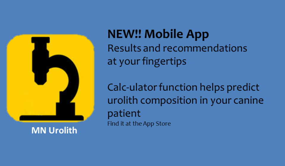 NEW!! Mobile App Results and recommendations  at your fingertips   Calc-ulator function helps predict urolith composition in you